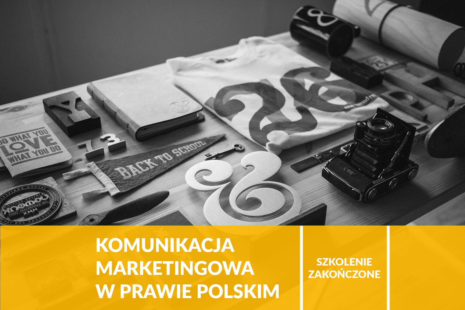Komunikacja marketingowa w prawie polskim