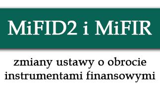Zmiany ustawy o obrocie instrumentami finansowymi